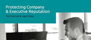 Protecting Company & Executive Reputation - Igniyte