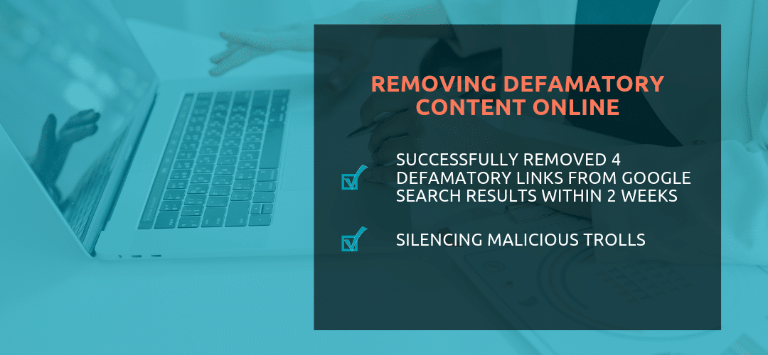 Removing Defamatory Content Online